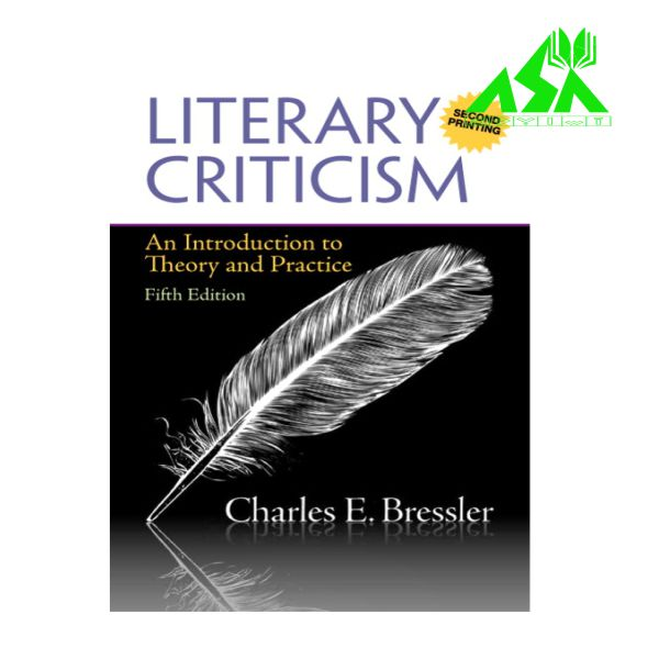 Literary Criticism: An Introduction to Theory and Practice  5th Edition