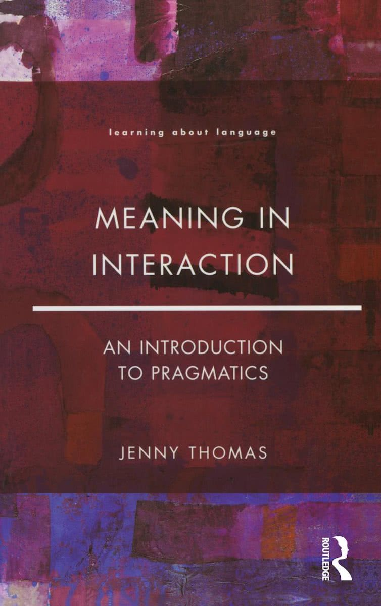 Meaning in Interaction: An Introduction to Pragmatics