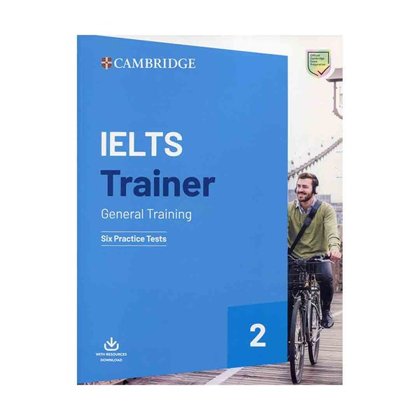 Cambridge IELTS Trainer 2 General