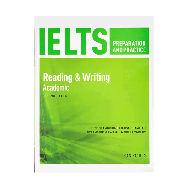 IELTS Preparation and Practice 2nd Reading & Writing Academic