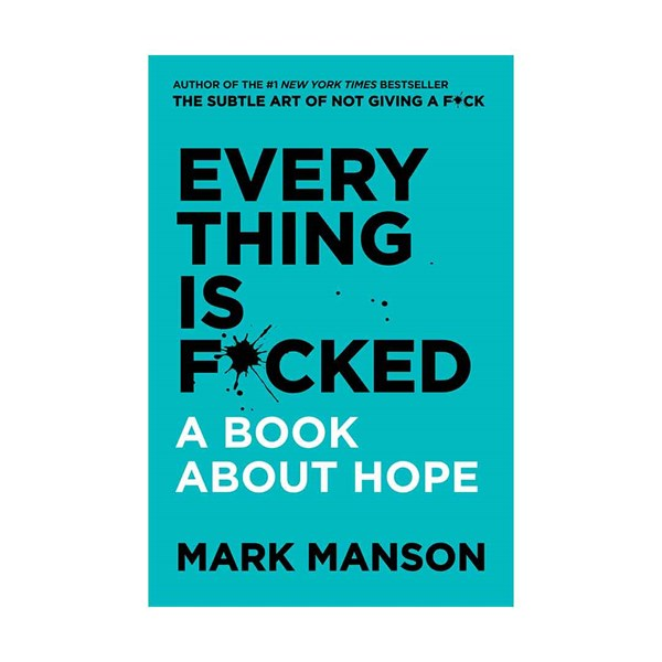 Every Thing is F*cked - Paperback