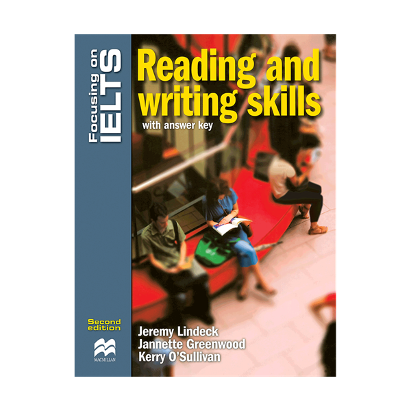 Focusing on IELTS Reading and Writing skills 2nd Edition