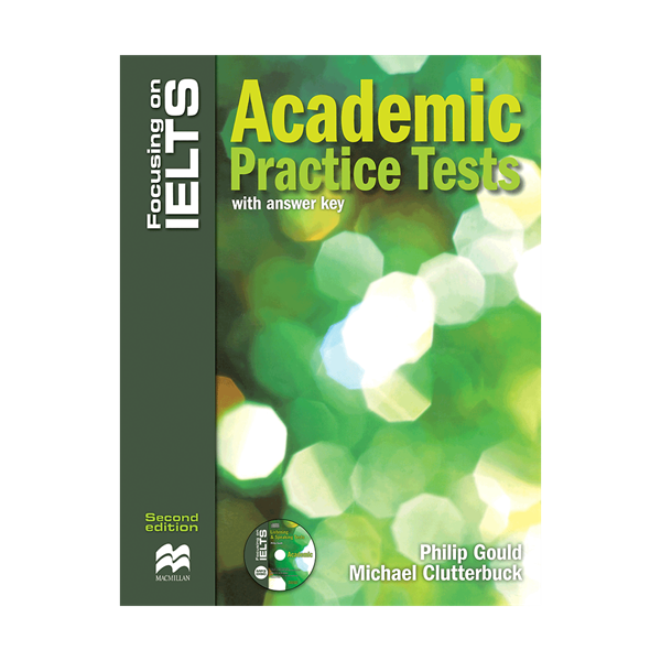 Focusing on IELTS Academic practice Tests skills 2nd Edition