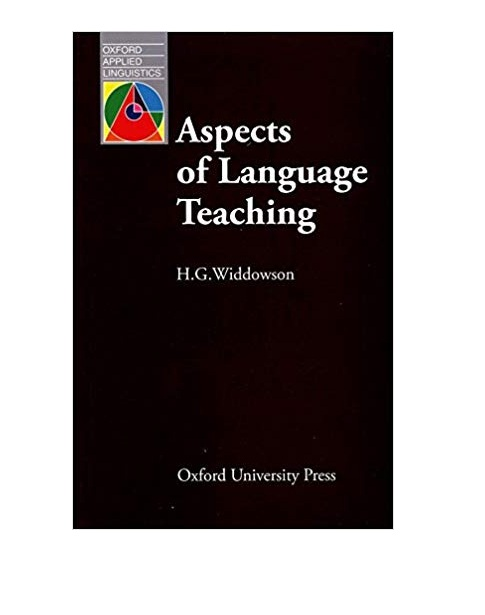 Aspects of Language Teaching  Widdowson