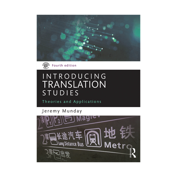 Introducing Translation Studies Theories and Applications 4th