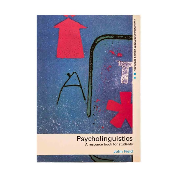 Psycholinguistics A Resource Book for Students