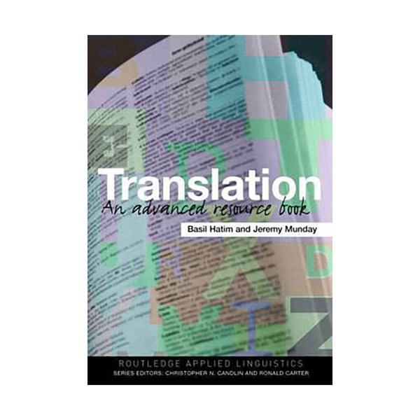 Translation  An Advanced Resource BookRoutledge Applied Linguistics
