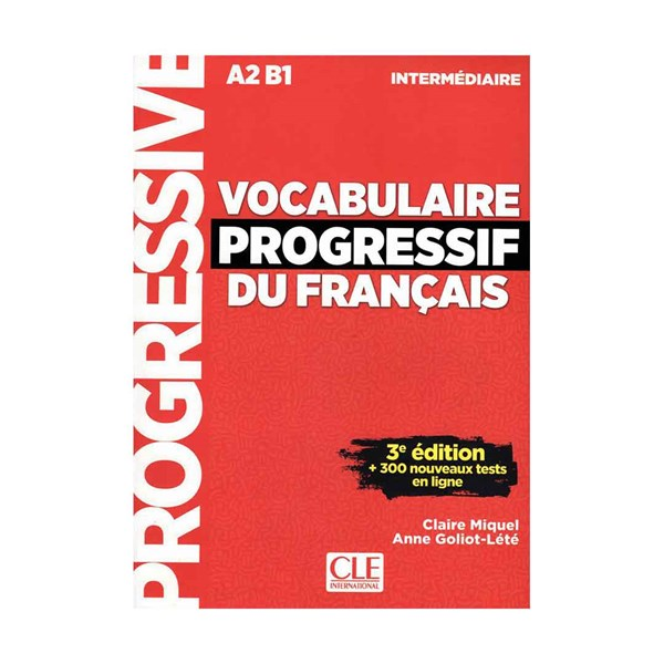 Vocabulaire Progressif  Du Francais A2 B1 - Intermediaire - 3rd +Corriges+CD