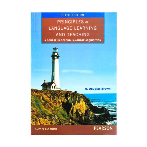 Principles of Language Learning and Teaching 6th