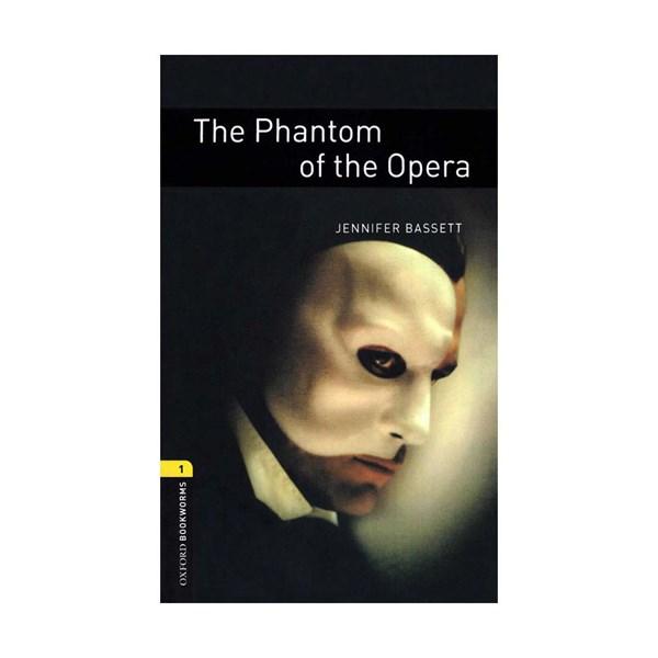 Oxford Bookworms 1 The Phantom of the Opera +CD