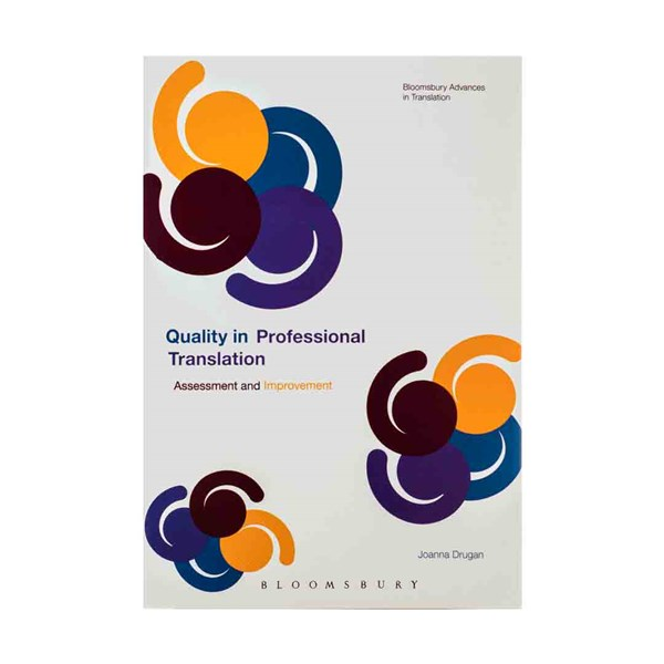 Quality In Professional Translation Assessment and Improvement