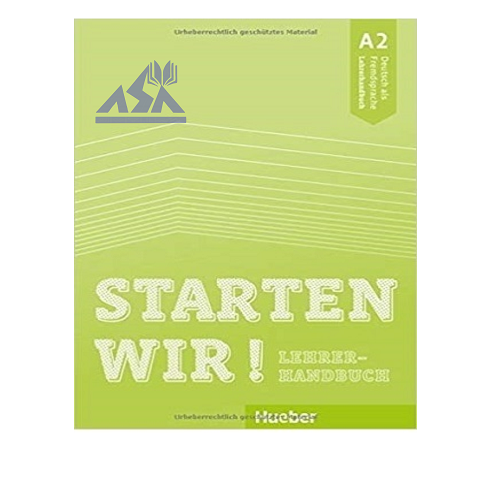 Starten Wir ! A2 Teachers Book
