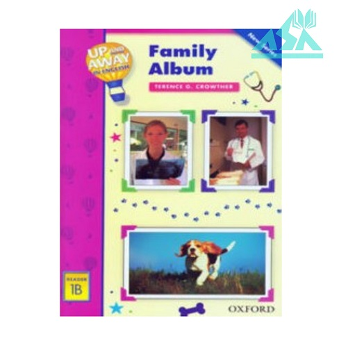 Up and Away Reader 1B : Family Album